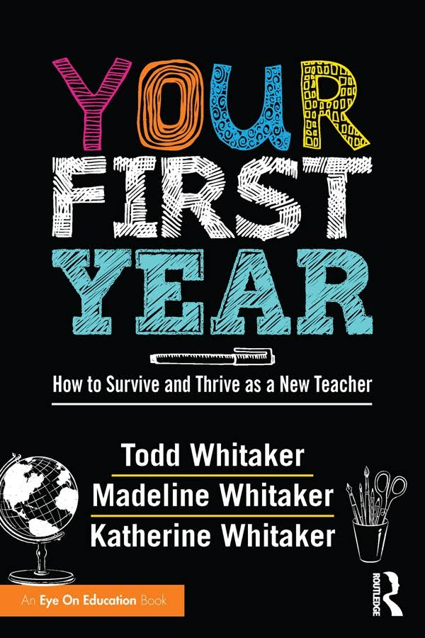 Complimentary Book for New Teachers - Your First Year