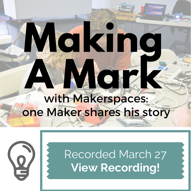 Makerspaces Webinar-View-Recording.png